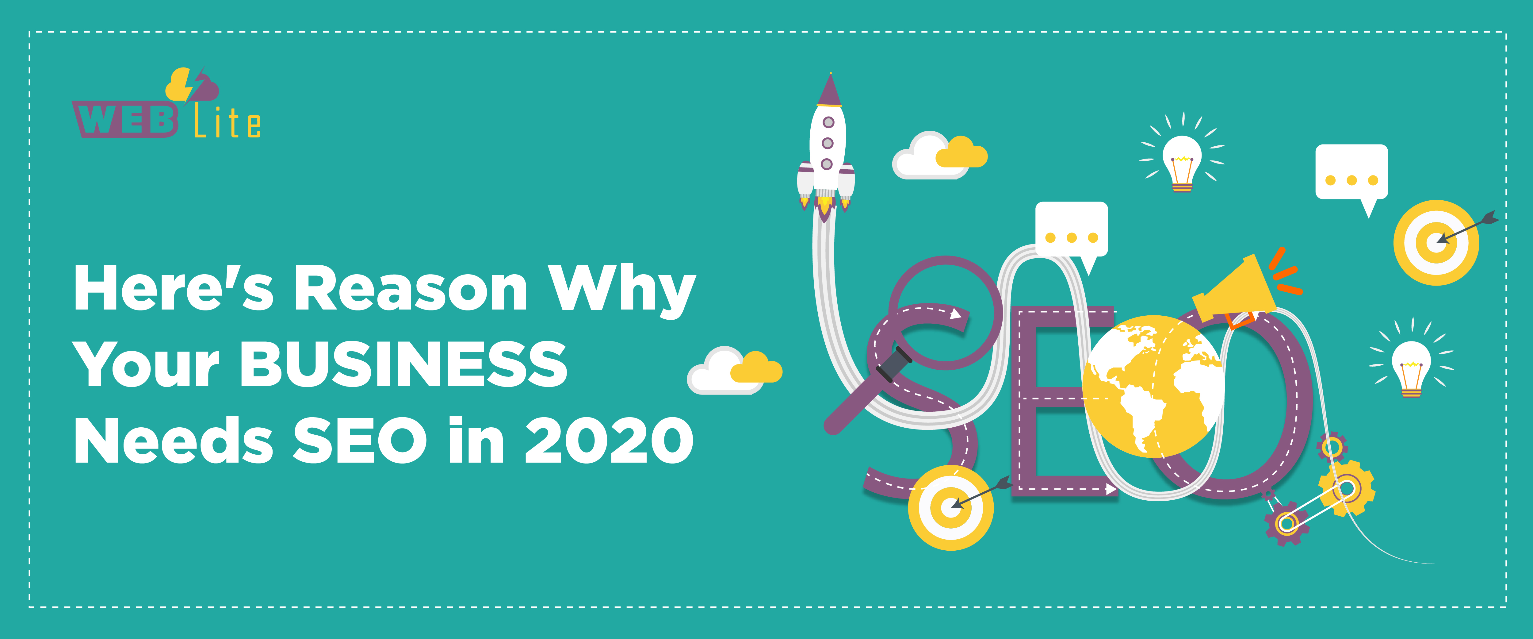 Here's Reason Why Your Business Needs SEO in 2020